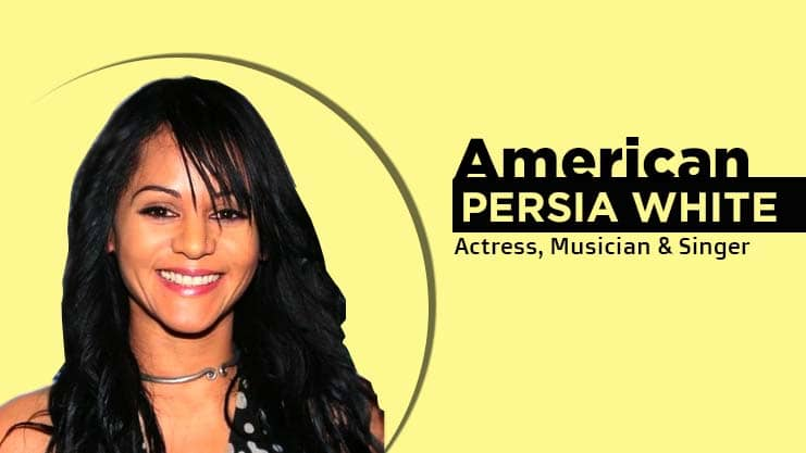 Persia White American actress, singer and musician largeststage